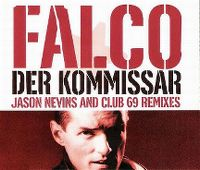 Cover Falco - Der Kommissar [Jason Nevins And Club 69 Remixes]